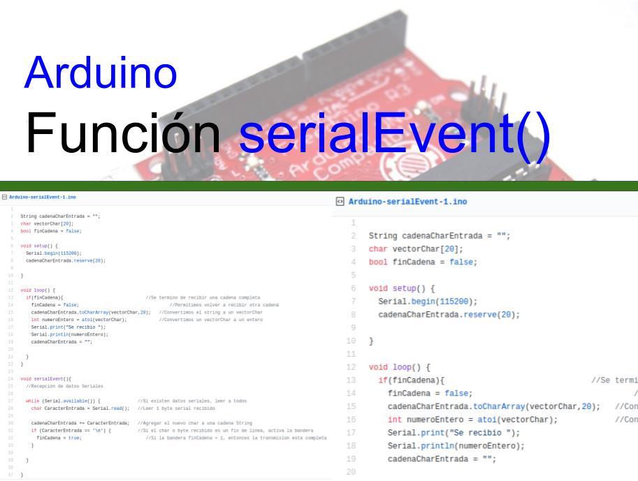 Función de Arduino serialEvent
